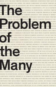 The Problem of the Many - Timothy Donnelly - Katonah Poetry Series