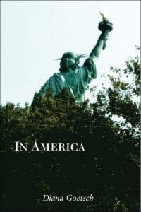 In America- Diana Goetsch